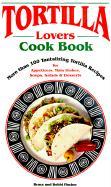 Tortilla Lovers Ckbk als Taschenbuch