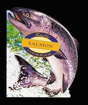 Totally Salmon Cookbook als Taschenbuch