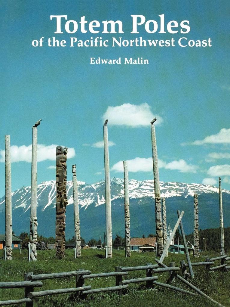 Totem Poles of the Pacific Northwest Coast als Taschenbuch
