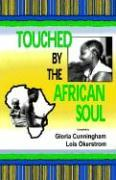 Touched by the African Soul als Taschenbuch