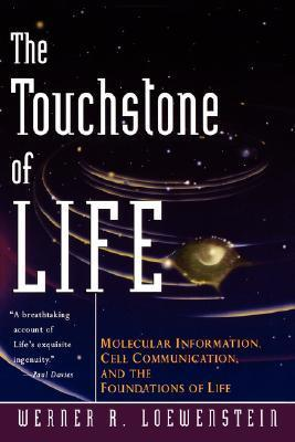 The Touchstone of Life: Molecular Information, Cell Communication, and the Foundations of Life als Taschenbuch