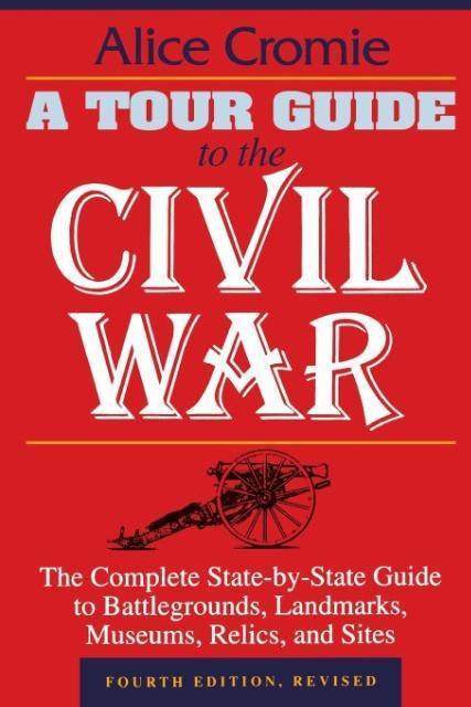 A Tour Guide to the Civil War als Buch