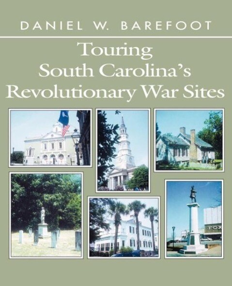 Touring South Carolina's Revolutionary War Sites als Taschenbuch