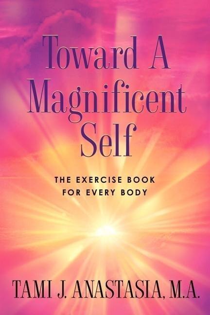 Toward a Magnificent Self als Taschenbuch
