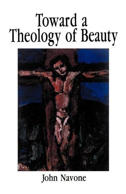 Toward Theology of Beauty als Taschenbuch