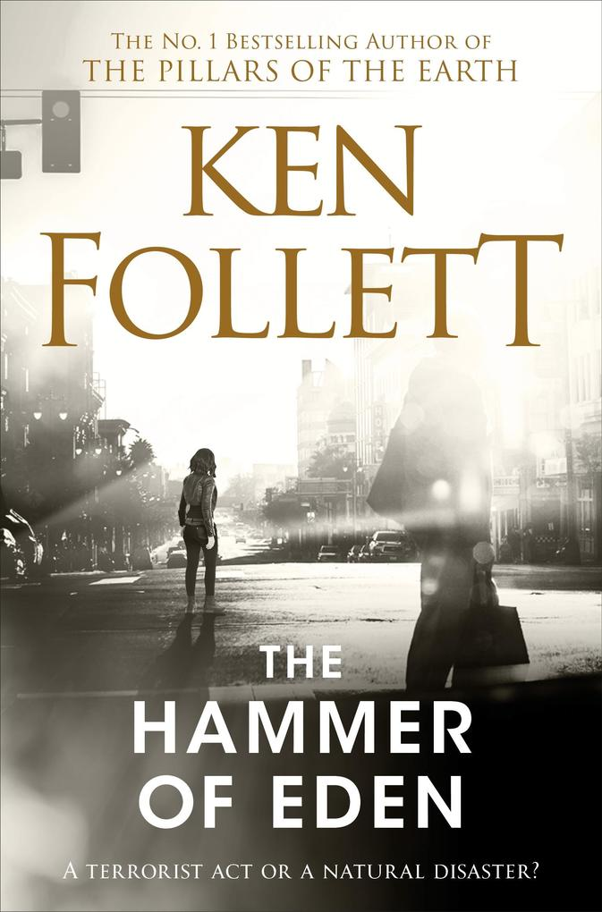 The Hammer of Eden als eBook von Ken Follett