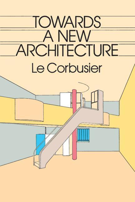 Towards a New Architecture als Taschenbuch
