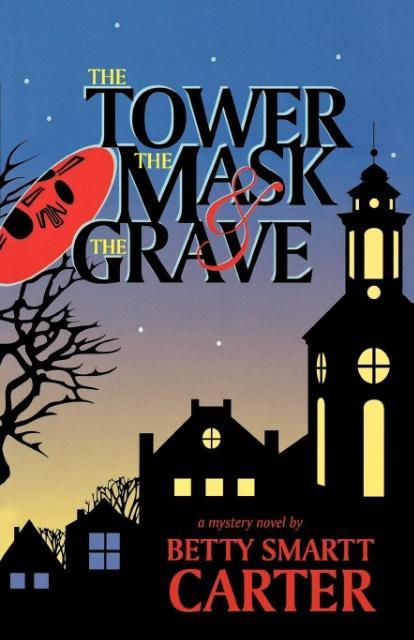 The Tower, the Mask, and the Grave als Taschenbuch
