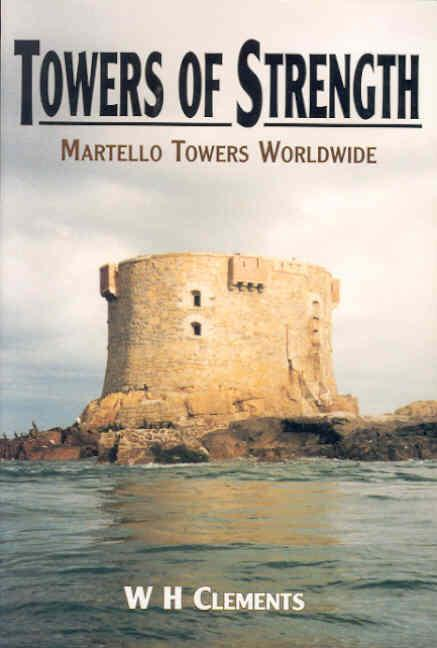 Towers of Strength: The Story of the Martello Towers als Buch