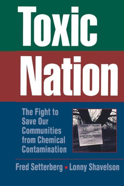 Toxic Nation: The Fight to Save Our Communities from Chemical Contamination als Taschenbuch