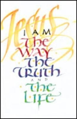 I Am the Way, the Truth...: 25-Pack Tracts als Taschenbuch
