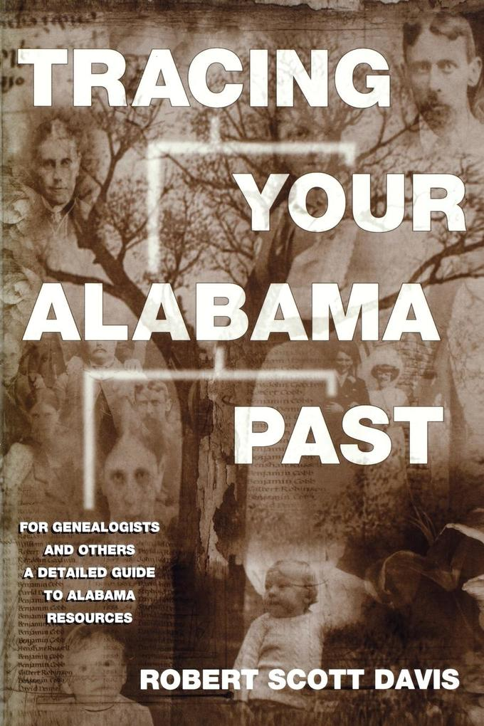 Tracing Your Alabama Past als Taschenbuch