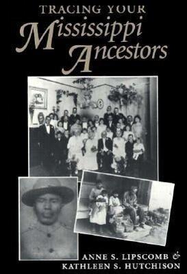Tracing Your Mississippi Ancestors als Taschenbuch