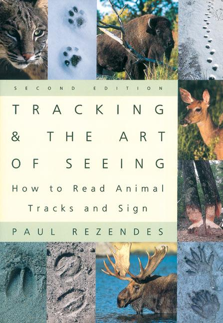 Tracking and the Art of Seeing, 2nd Edition: How to Read Animal Tracks and Signs als Taschenbuch