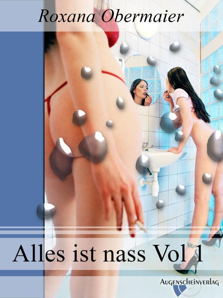 Alles ist nass Vol. 1 als eBook