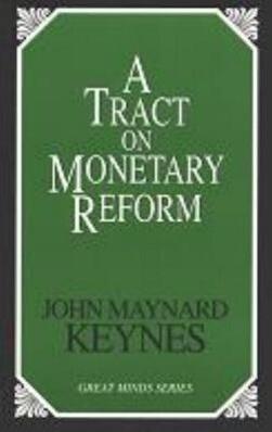 A Tract on Monetary Reform als Taschenbuch