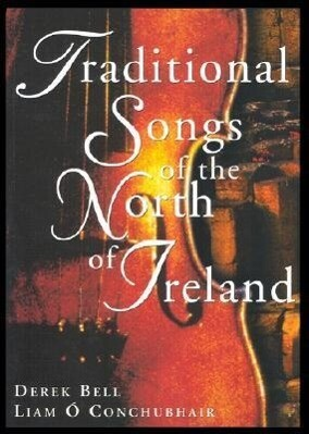Traditional Songs of the North of Ireland als Taschenbuch