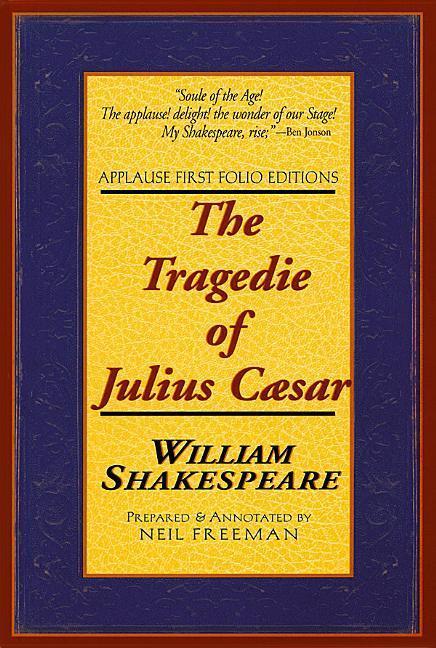 The Tragedie of Julius Caesar: Applause First Folio Editions als Taschenbuch