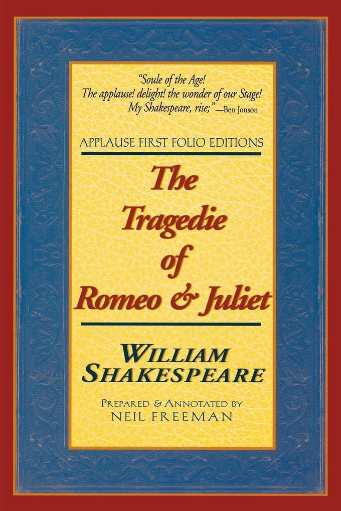 The Tragedie of Romeo & Juliet: Applause First Folio Editions als Taschenbuch