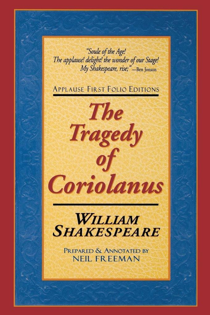 The Tragedie of Coriolanus: Applause First Folio Editions als Taschenbuch