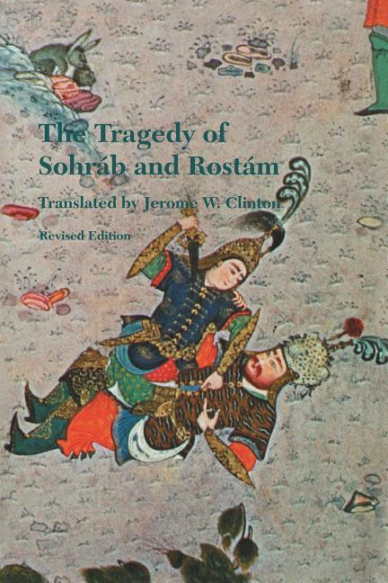 The Tragedy of Sohrab and Rostam als Taschenbuch