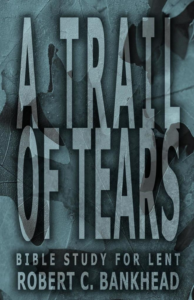 A Trail of Tears als Taschenbuch