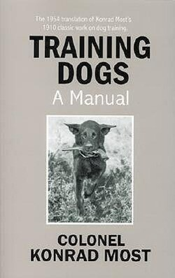 Training Dogs: A Manual als Taschenbuch
