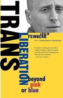 Trans Liberation: Beyond Pink or Blue als Taschenbuch