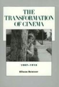 The Transformation of Cinema, 1907-1915 als Taschenbuch