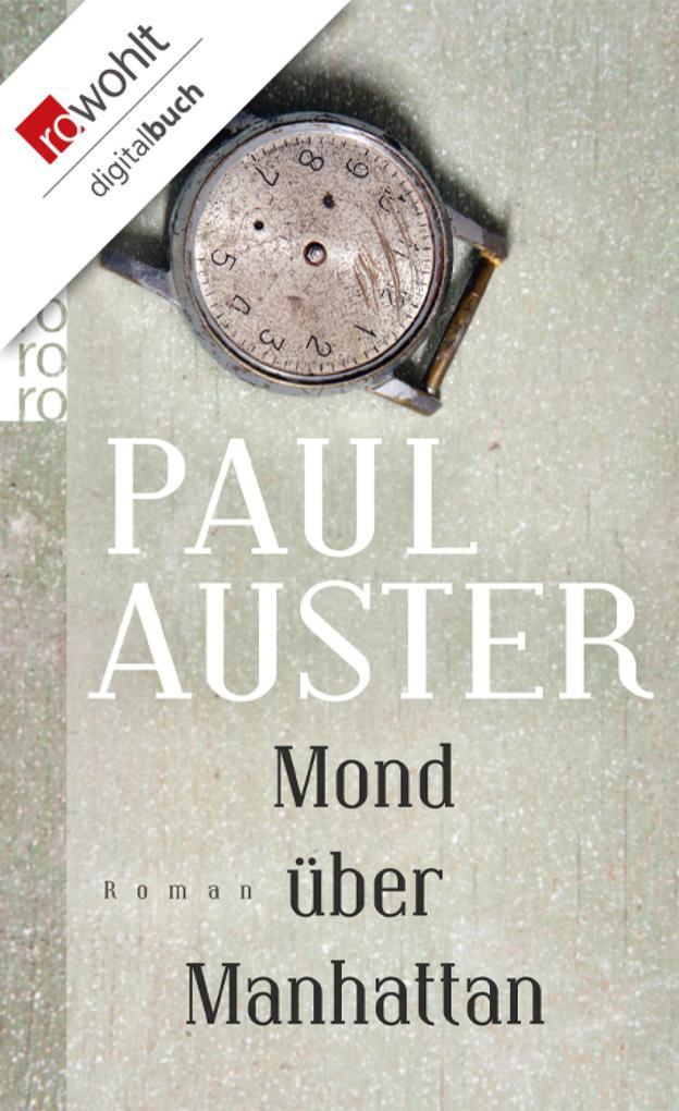 Mond über Manhattan als eBook von Paul Auster