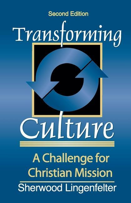 Transforming Culture: A Challenge for Christian Missions als Taschenbuch