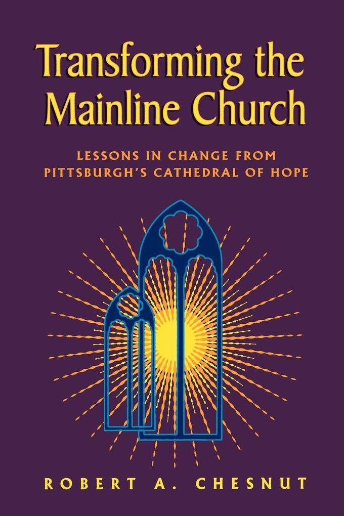 Transforming the Mainline Church als Taschenbuch