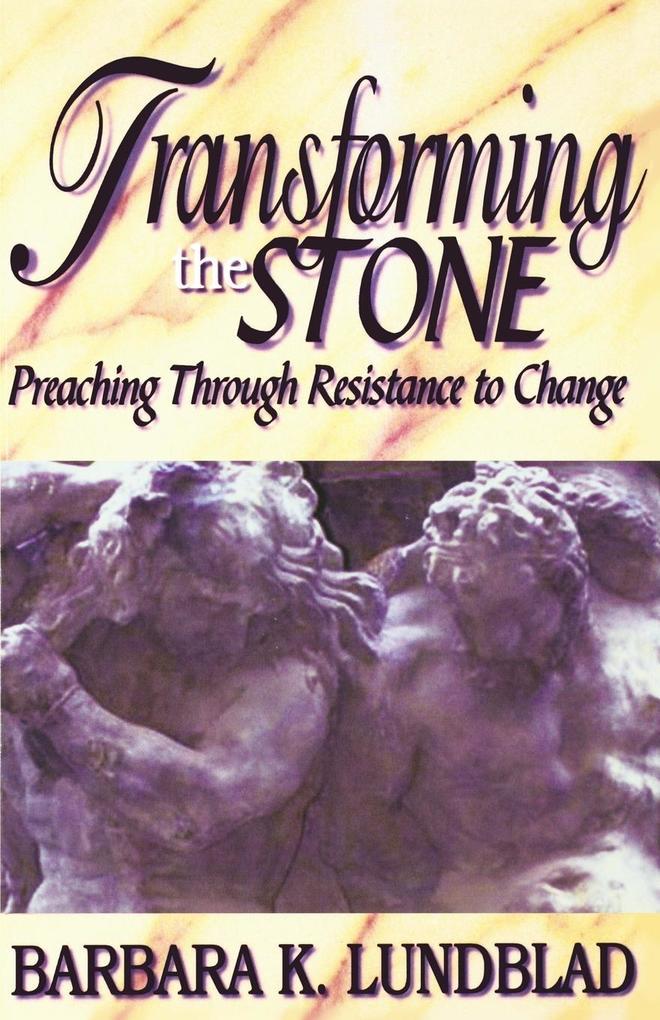 Transforming the Stone als Taschenbuch
