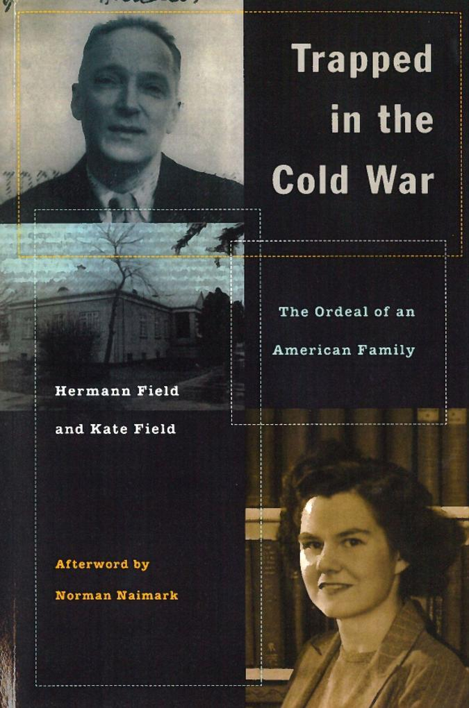 Trapped in the Cold War: The Ordeal of an American Family als Taschenbuch