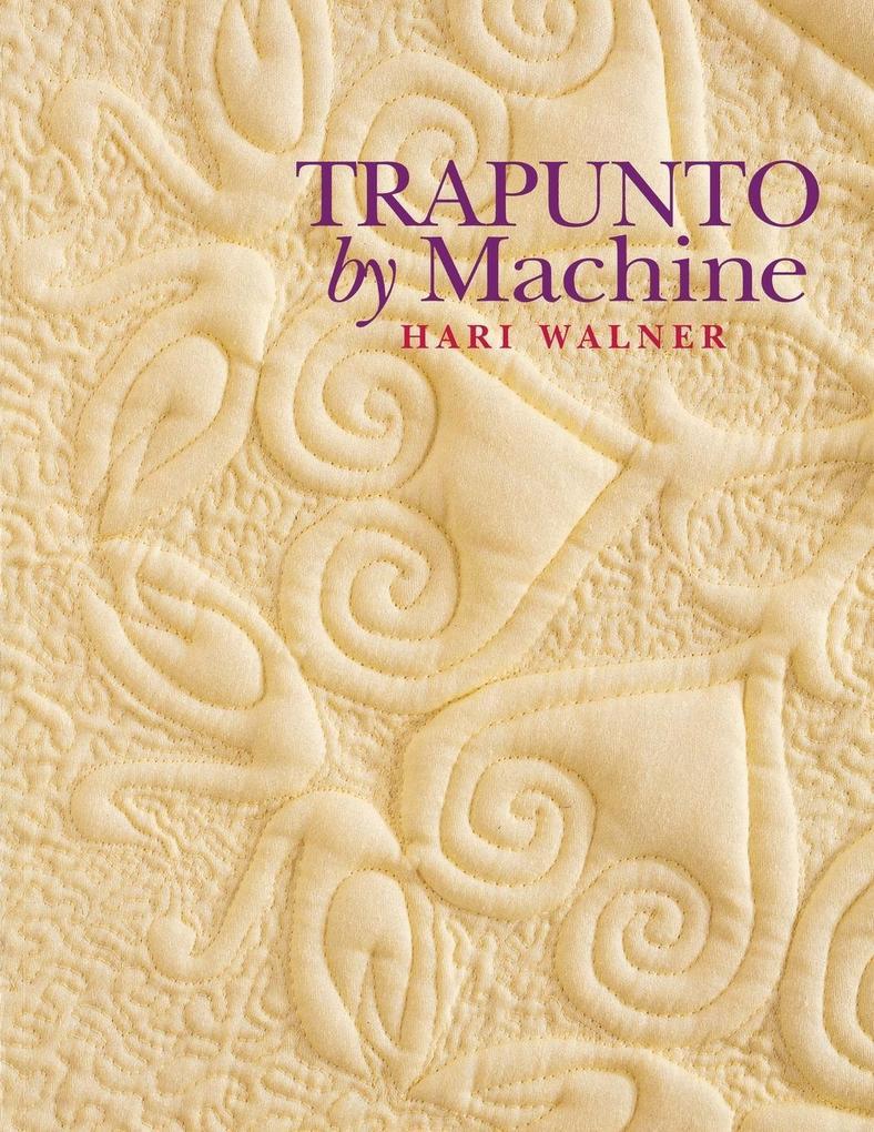 Trapunto by Machine - Print on Demand Edition als Taschenbuch