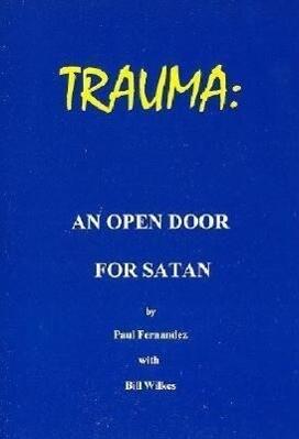 Trauma - An Open Door for Satan als Taschenbuch