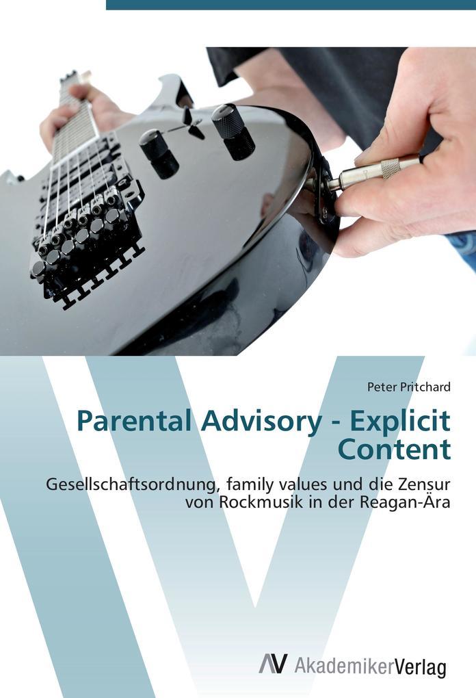 Parental Advisory - Explicit Content als Buch v...