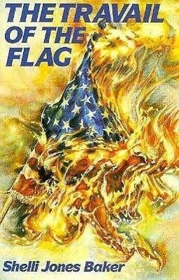 The Travail of the Flag als Taschenbuch