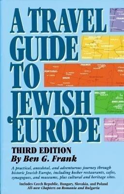 A Travel Guide to Jewish Europe: Third Edition als Taschenbuch