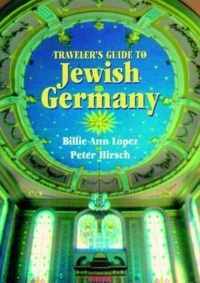 Traveler's Guide to Jewish Germany als Taschenbuch