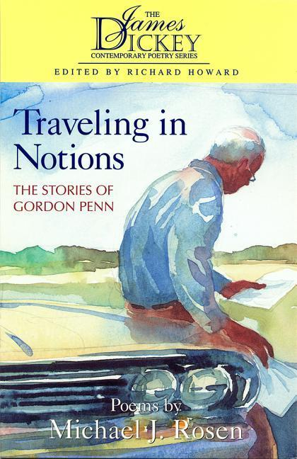 Traveling in Notions: The Stories of Gordon Penn als Taschenbuch
