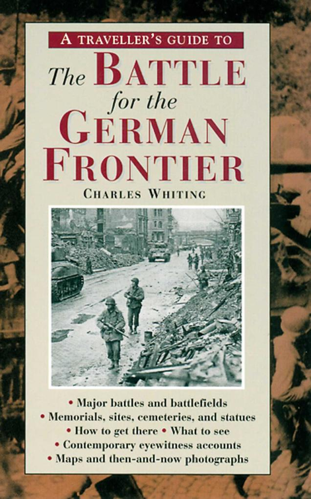 A Travellers Guide to the Battle for the German Frontier als Taschenbuch