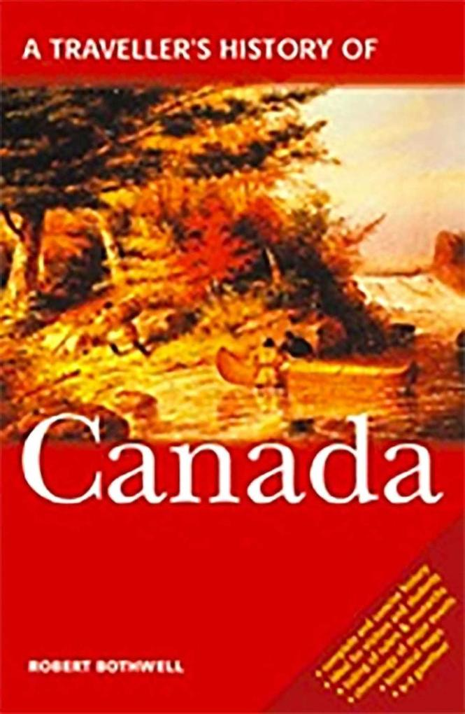 A Travellers History of Canada als Taschenbuch