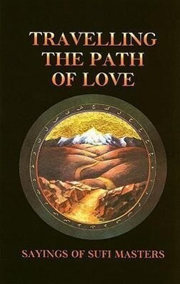 Travelling the Path of Love als Taschenbuch