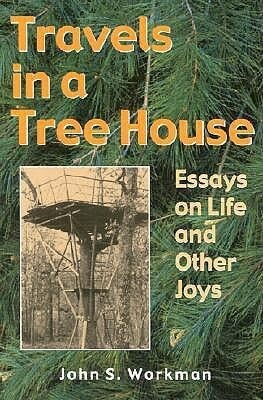 Travels in a Treehouse: Essays on Life & Other Joys als Taschenbuch