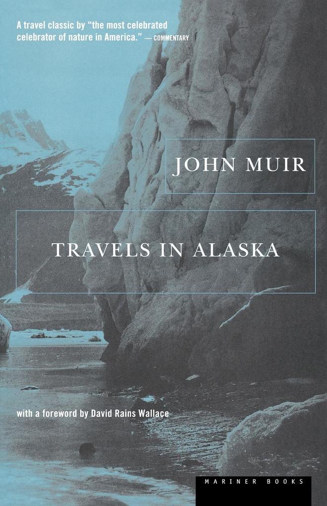 Travels in Alaska als Taschenbuch