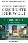 Geschichte der Welt. Band 06: 1945 bis heute
