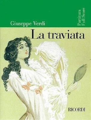 La Traviata: Full Score als Taschenbuch