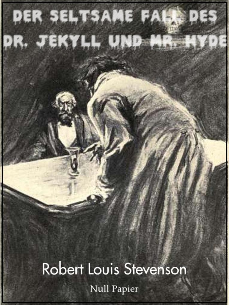 Der seltsame Fall des Dr. Jekyll und Mr. Hyde als eBook von Robert Louis Stevenson