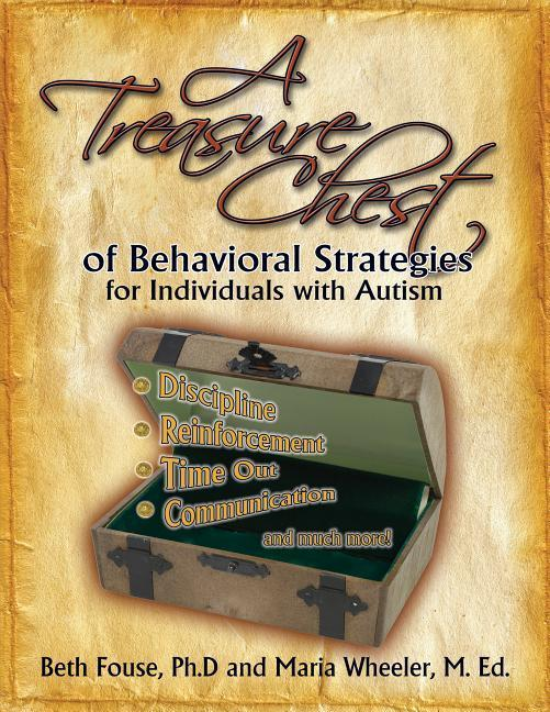 A Treasure Chest of Behavioral Strategies for Individuals with Autism als Taschenbuch